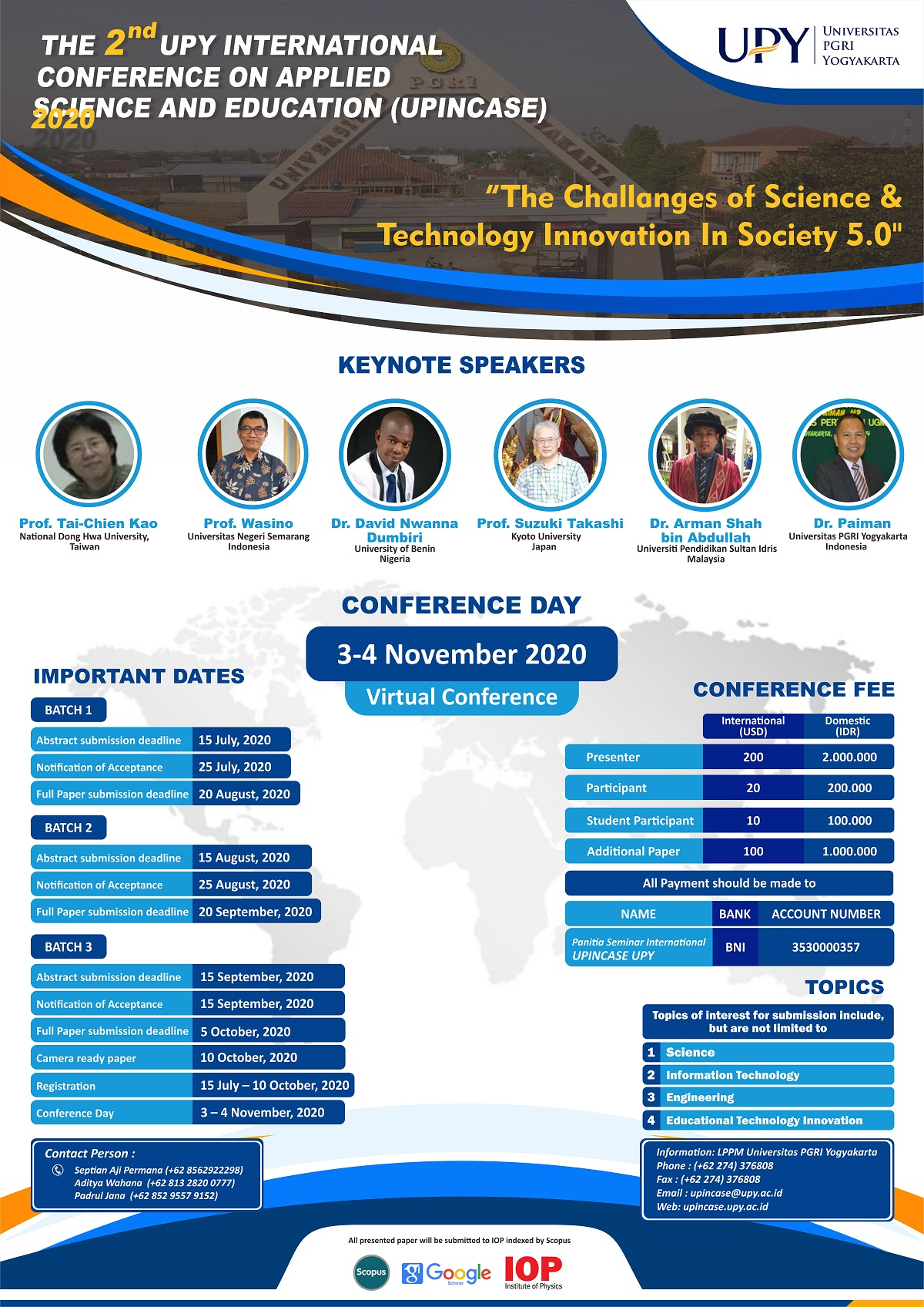 The 2nd UPY International Conference on Applied Science and Education (UPINCASE) 2020