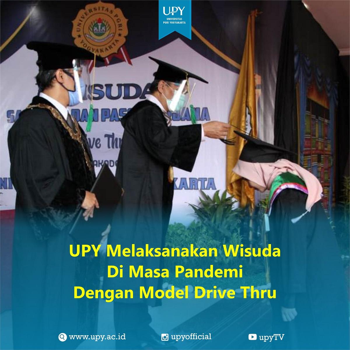 UPY Melaksanakan Wisuda Dengan Model Drive Thru
